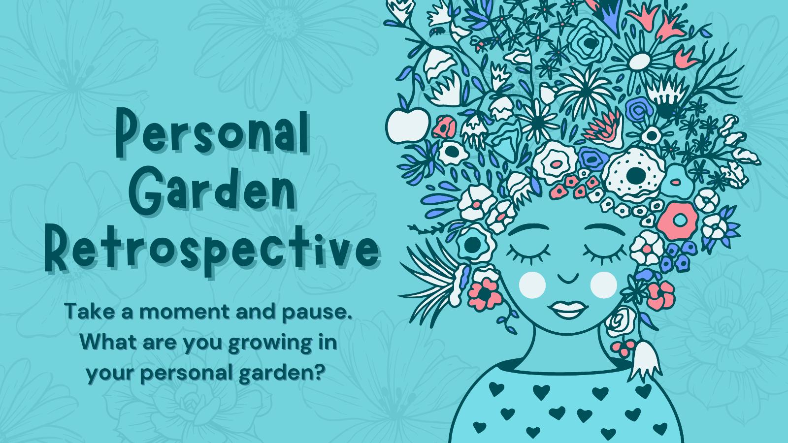 Personal Garden Retrospective (West)