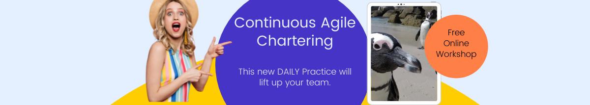 Continuous Agile Chartering Workshop